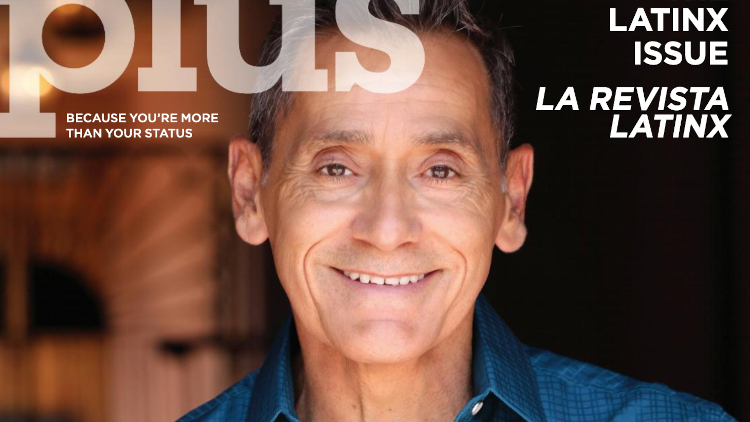 Plus 144 Sep. Oct. Issue: Rep. Roger Montoya Covers Our Latinx Issue