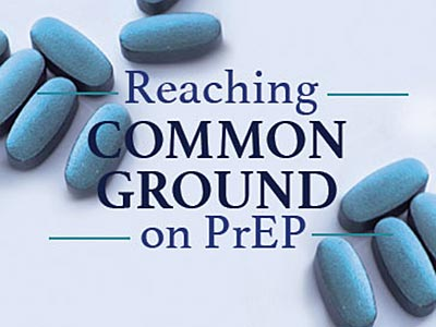 Did AIDS Healthcare Foundation Just Change Its Tune on PrEP?