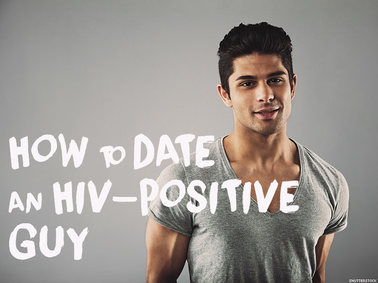 Dating a guy with hiv